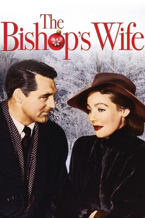 ეპისკოპოსის მეუღლე / The Bishop's Wife