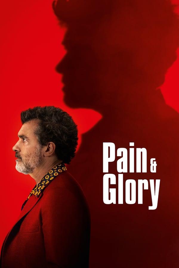 ტკივილი და დიდება / Pain and Glory (Dolor y gloria)