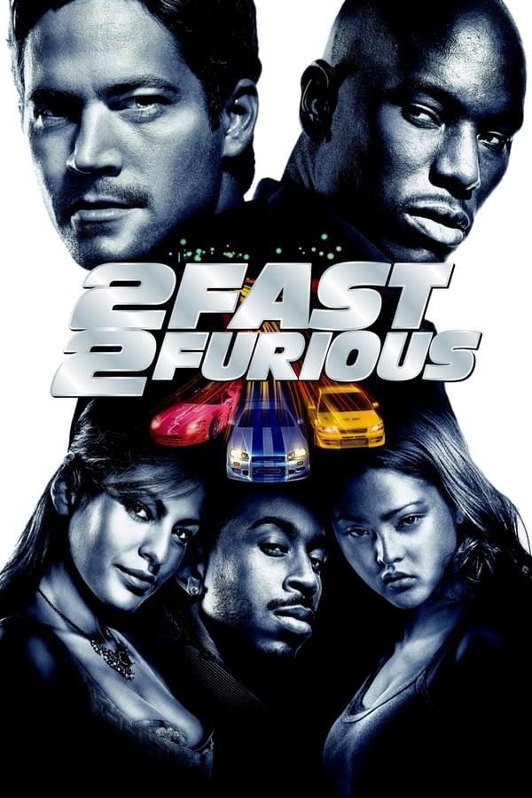 ორმაგი ფორსაჟი / 2 Fast 2 Furious