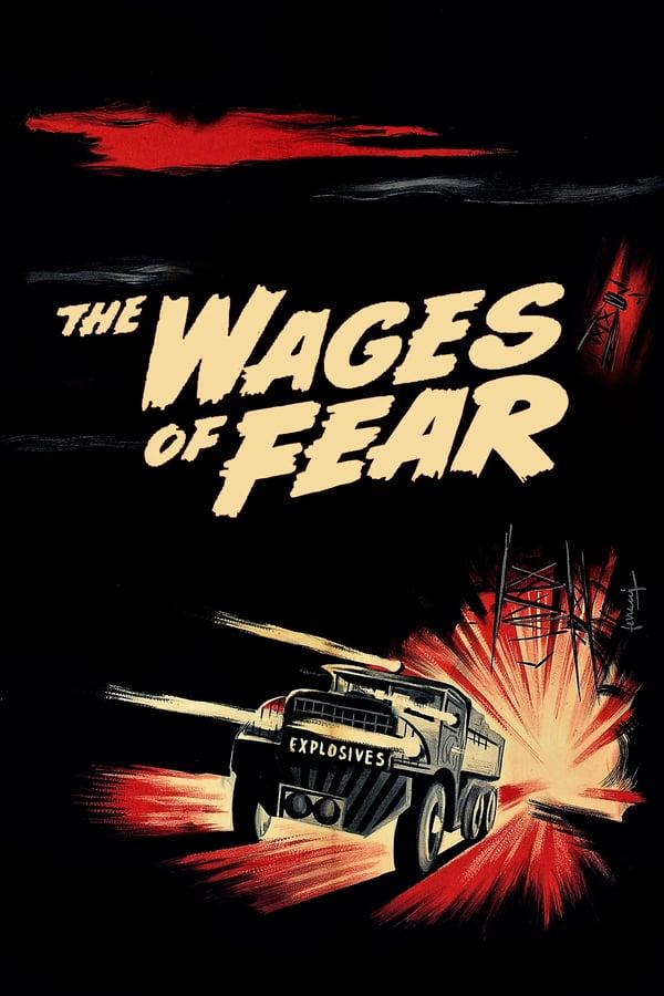 შიშის საფასური / The Wages of Fear