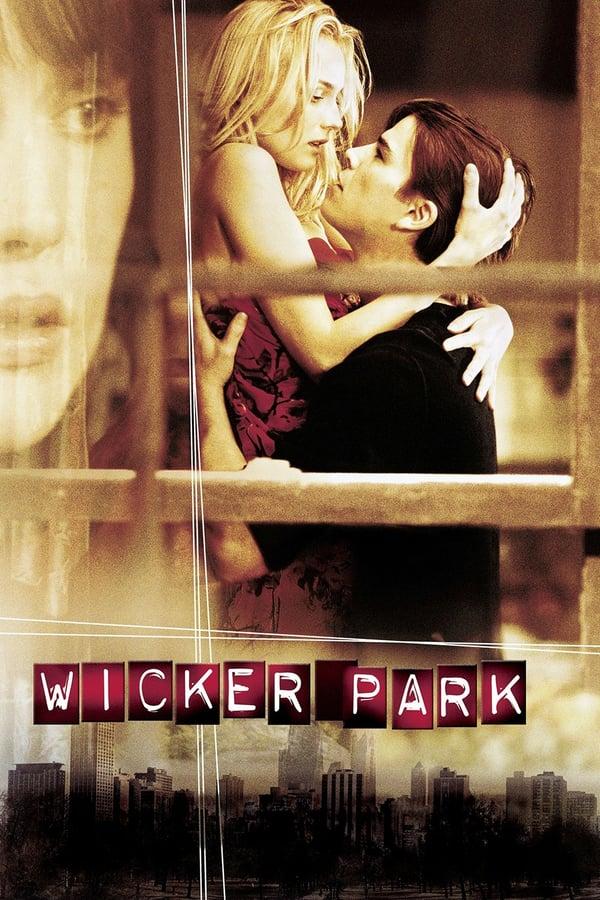 შეპყრობილი / Wicker Park