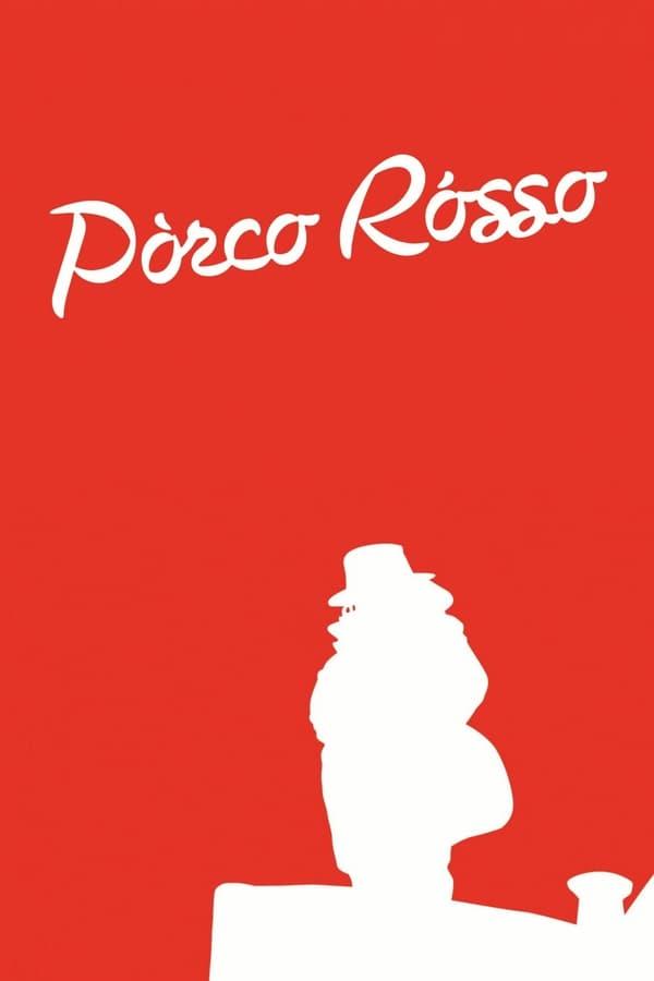 პორკო როსო / Porco Rosso (KURENAI NO BUTA)