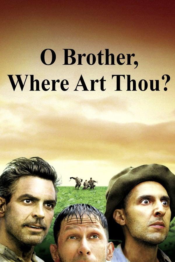 სად ხარ, ძმაო? / O Brother, Where Art Thou?