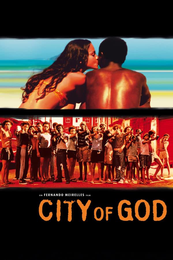 ღმერთის ქალაქი / Cidade de Deus