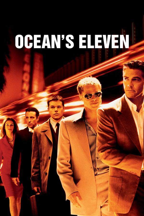 ოუშენის თერთმეტი მეგობარი / Ocean's Eleven