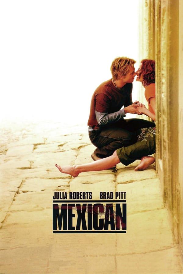 მექსიკელი / The Mexican