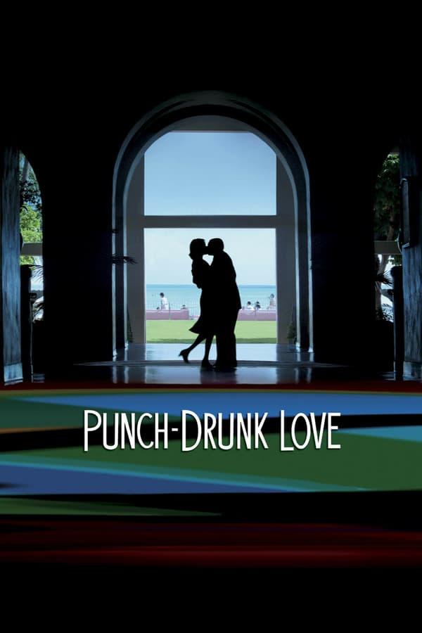 გამაოგნებელი სიყვარული / Punch-Drunk Love