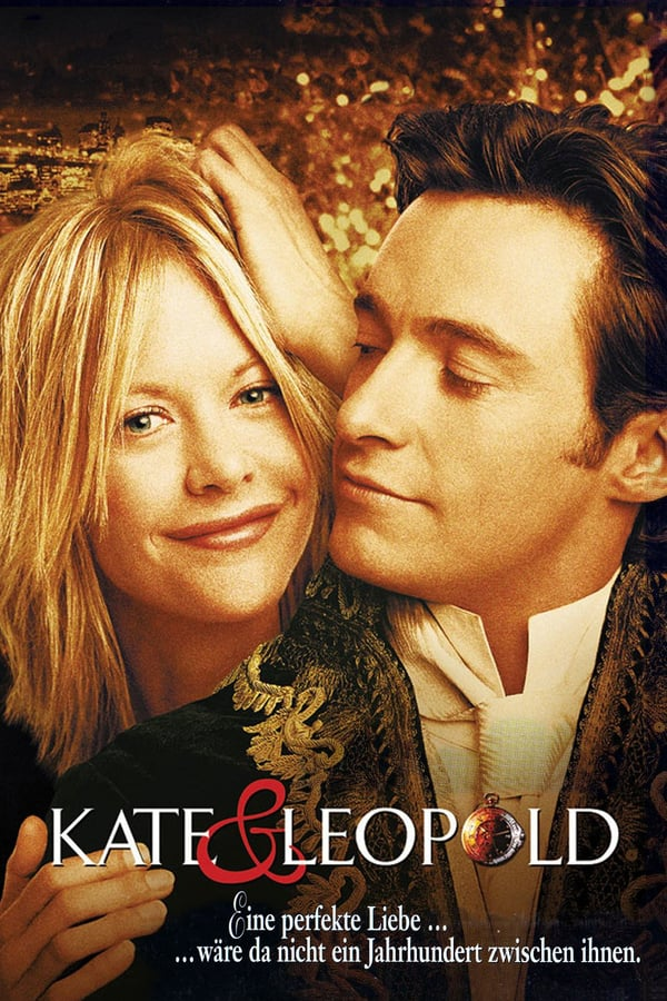 ქეითი და ლეოპოლდი / Kate & Leopold