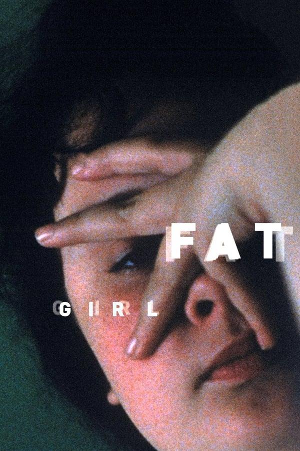 ჩემს დას / Fat Girl