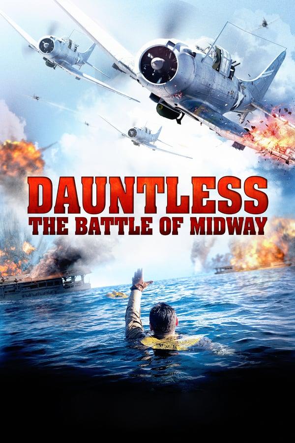 უშიშარი: მიდვეის ბრძოლა / Dauntless: The Battle of Midway