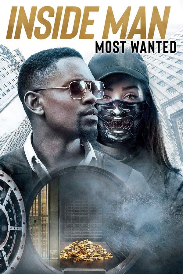 მოუხელთებელი: ყველაზე საშიში დამნაშავე / Inside Man: Most Wanted