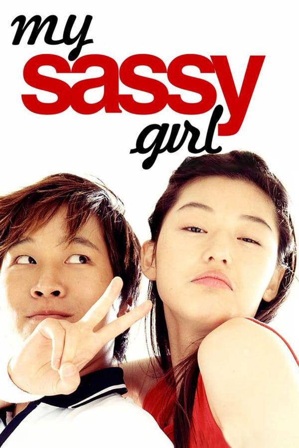 ჩემი საზიზღარი გოგონა / My Sassy Girl