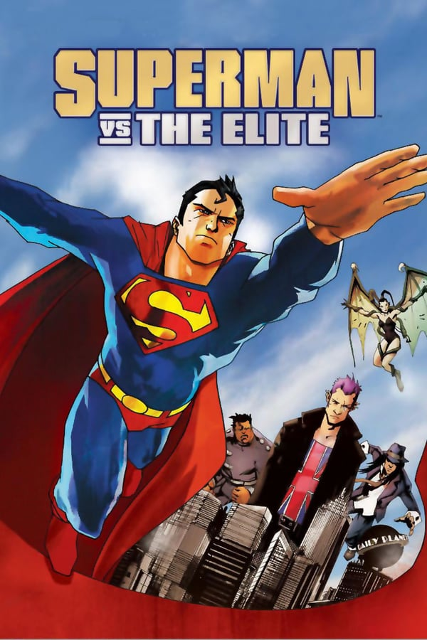სუპერმენი ელიტის წინააღმდეგ / Superman vs. The Elite