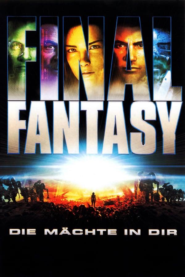საბოლოო ფანტაზია / Final Fantasy: The Spirits Within