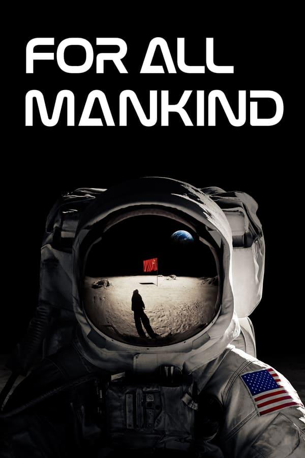 მთელი კაცობრიობისთვის / For All Mankind