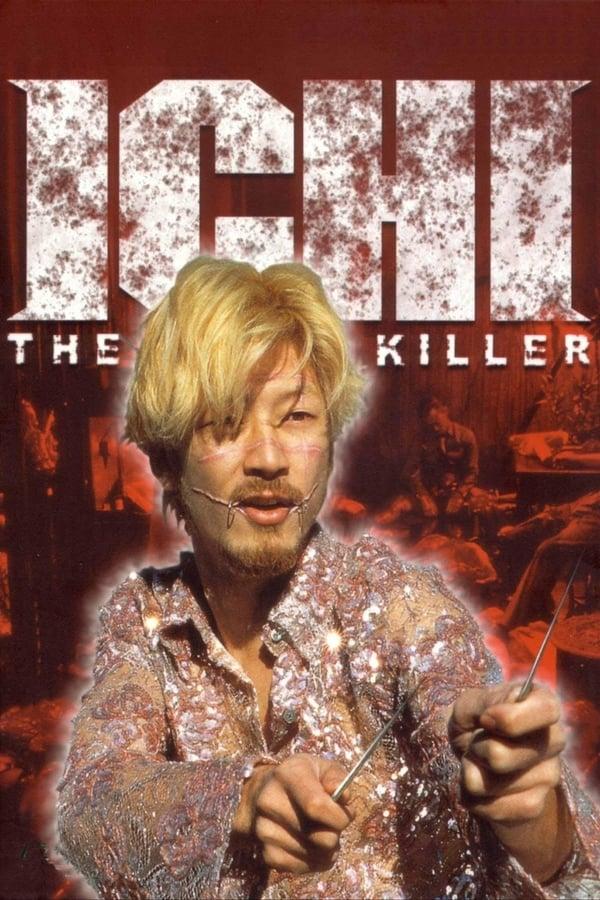 იჩი - დაქირავებული მკვლელი / Ichi the Killer
