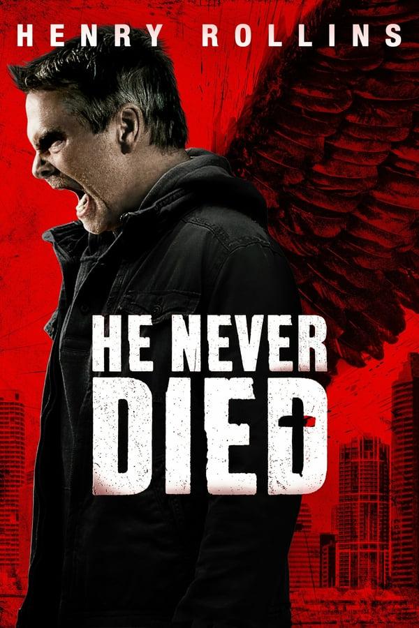 ის არასდროს მომკვდარა / He Never Died