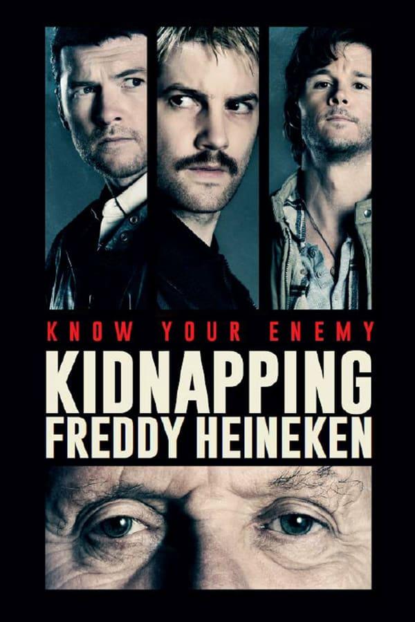 ფრედი ჰეინეკენის მოტაცება / Kidnapping Mr. Heineken