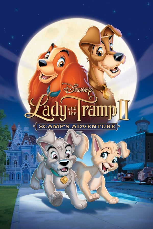 ლედი და მაწანწალა II - უქნარას თავგადასავალი / Lady and the Tramp II: Scamp\'s Adventure