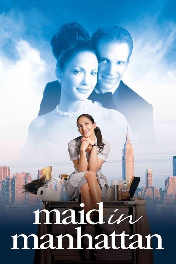 მოახლე მანჰეტენიდან / Maid in Manhattan