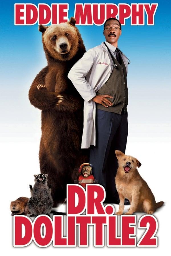 ექიმი დულიტლი 2 / Dr. Dolittle 2