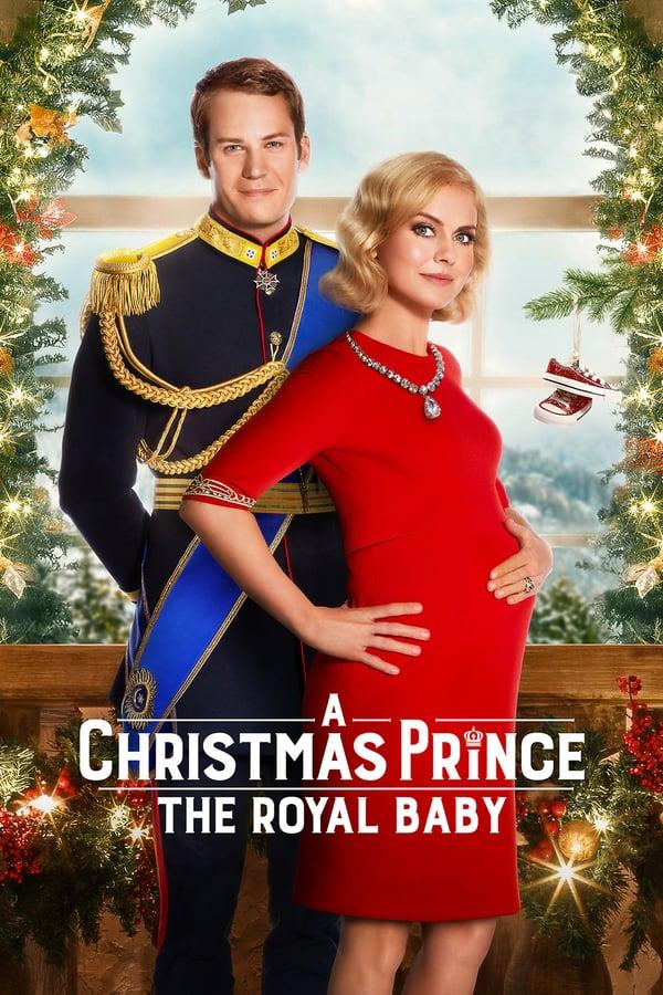 შობა დღის პრინცი: სამეფო ბავშვი / A Christmas Prince: The Royal Baby