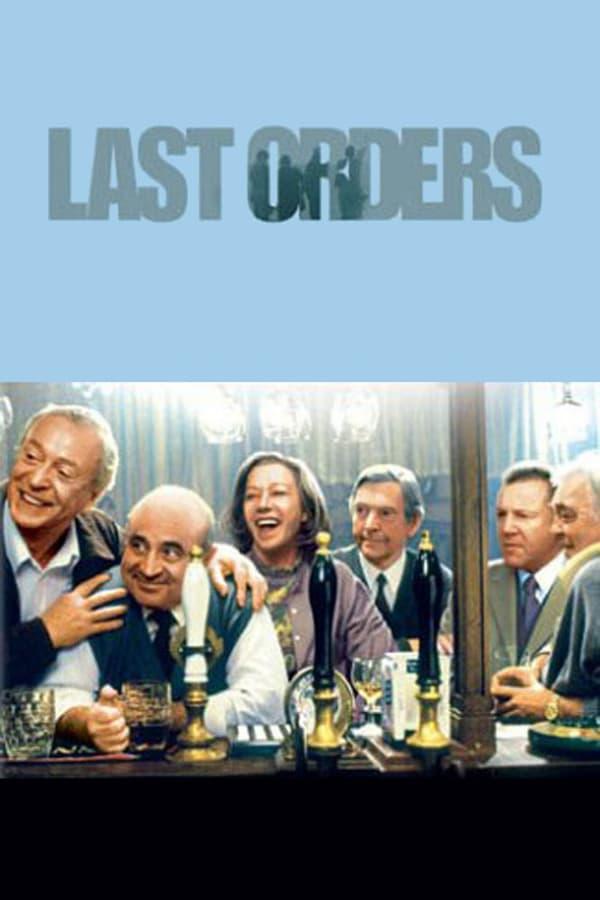 უკანასკნელი სურვილები / Last Orders