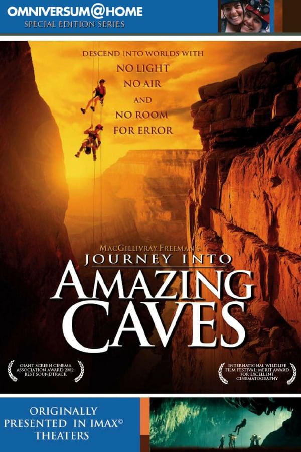 მოგზაურობა საოცარ გამოქვაბულებში / Journey Into Amazing Caves