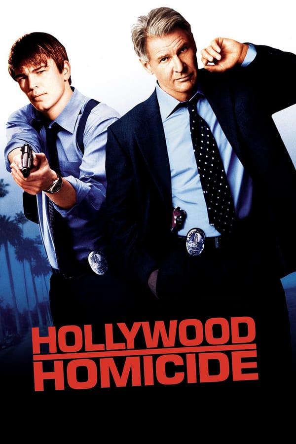 პოლიციელები ჰოლივუდიდან / Hollywood Homicide