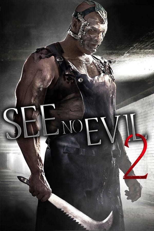 ბოროტებას ვერ ვხედავ 2 / See No Evil 2