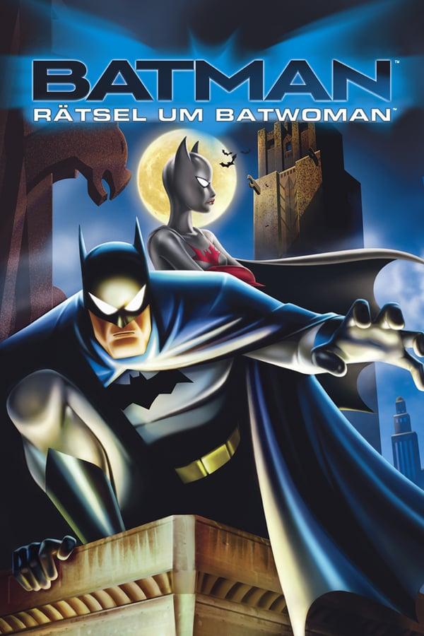 ბეტმენი: ბეტვუმენის საიდუმლო / Batman: Mystery of the Batwoman