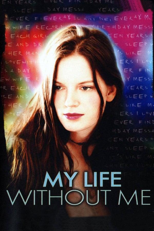 ჩემი ცხოვრება უჩემოდ / My Life Without Me