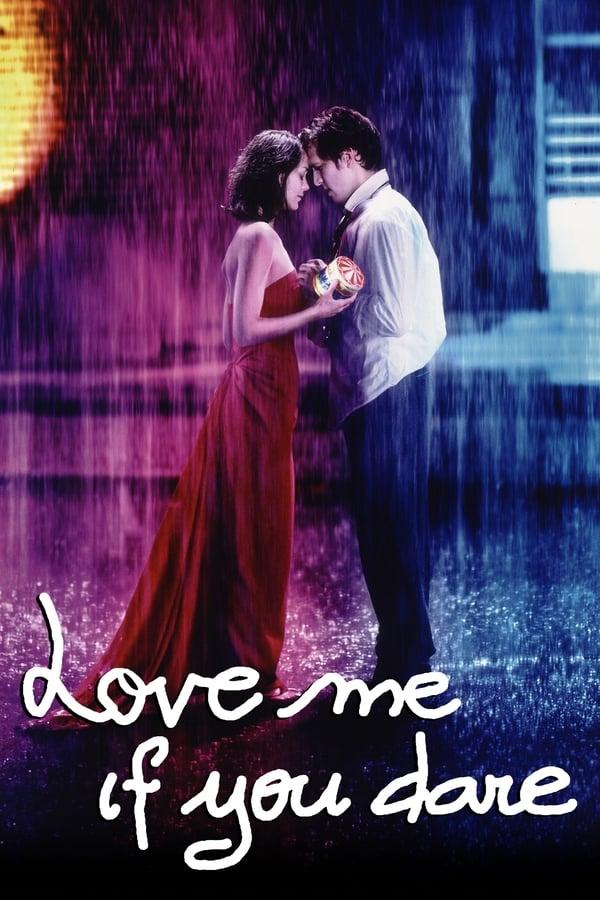 გაბედე და შემიყვარე / Love Me If You Dare