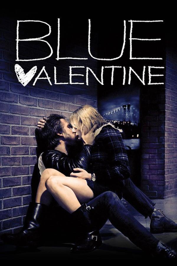სევდიანი ვალენტინი / Blue Valentine