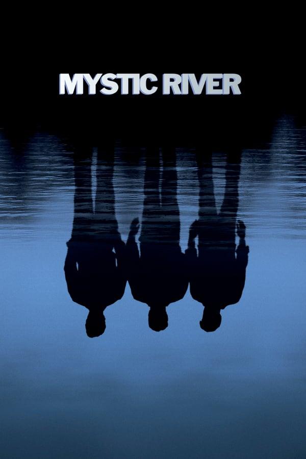 იდუმალი მდინარე / Mystic River