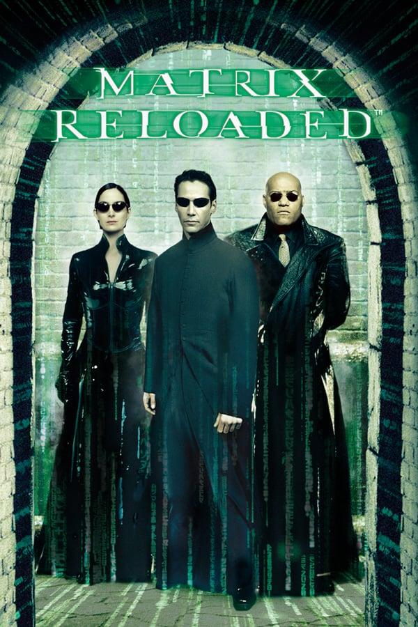 მატრიცა 2: გადატვირთვა / The Matrix Reloaded