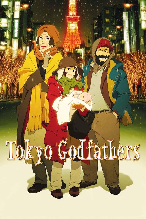 ერთხელ ტოკიოში / Tokyo Godfathers