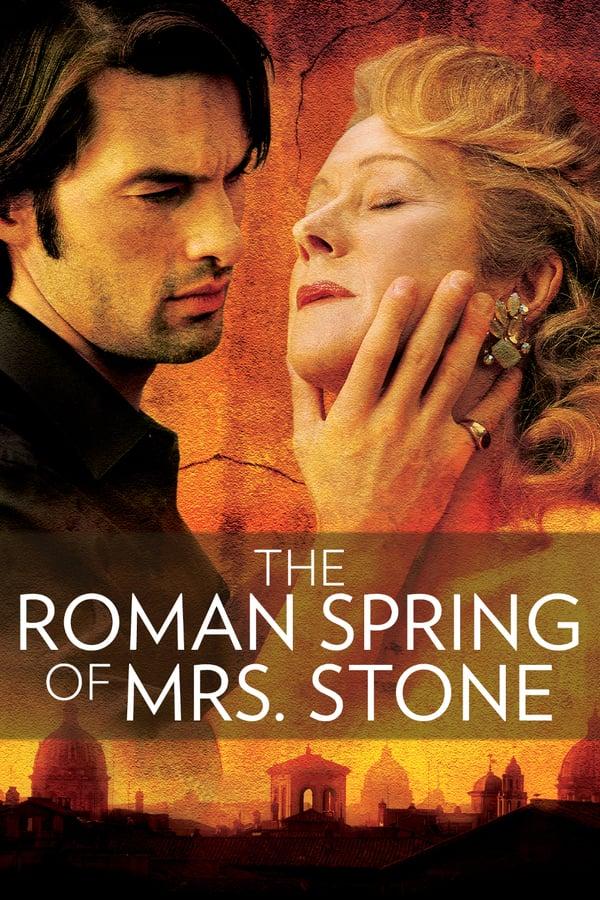 მისის სთოუნის რომაული გაზაფხული / The Roman Spring of Mrs. Stone
