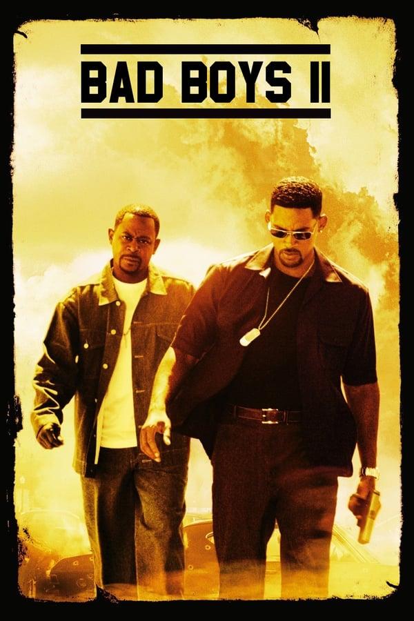 ცუდი ბიჭები II / Bad Boys II