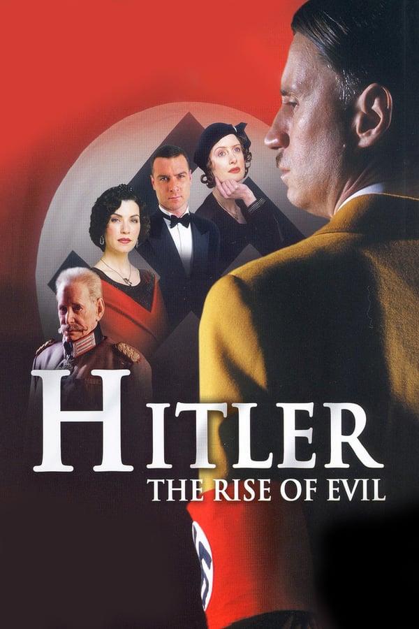 ჰიტლერი: ბოროტების აღმავლობა / Hitler: The Rise of Evil