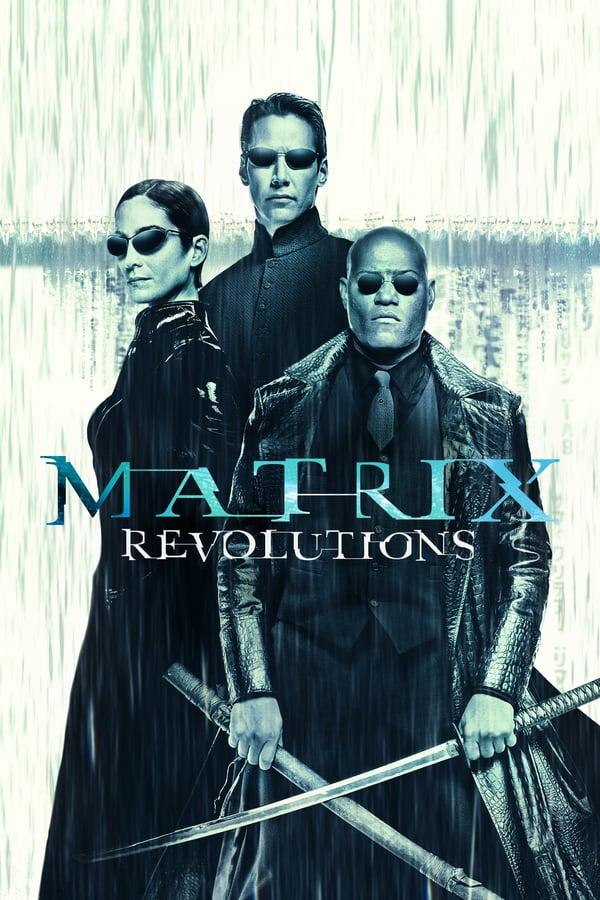 მატრიცა 3 - რევოლუცია / The Matrix Revolutions