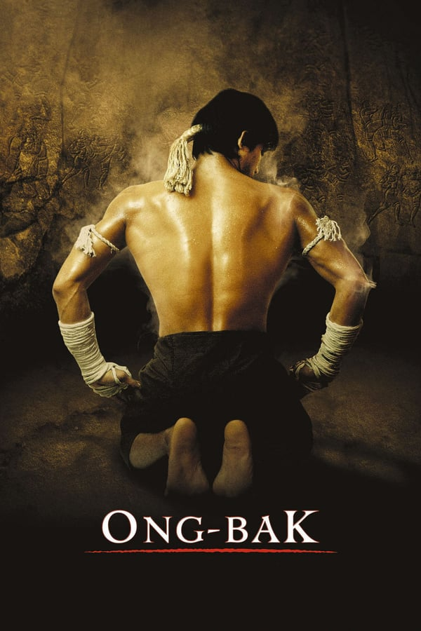 ონგ ბაკი / Ong-Bak: The Thai Warrior