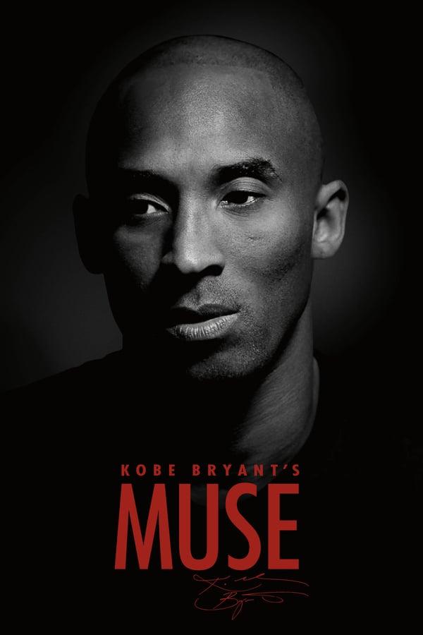კობი ბრაიანტის მუზა / Kobe Bryant's Muse