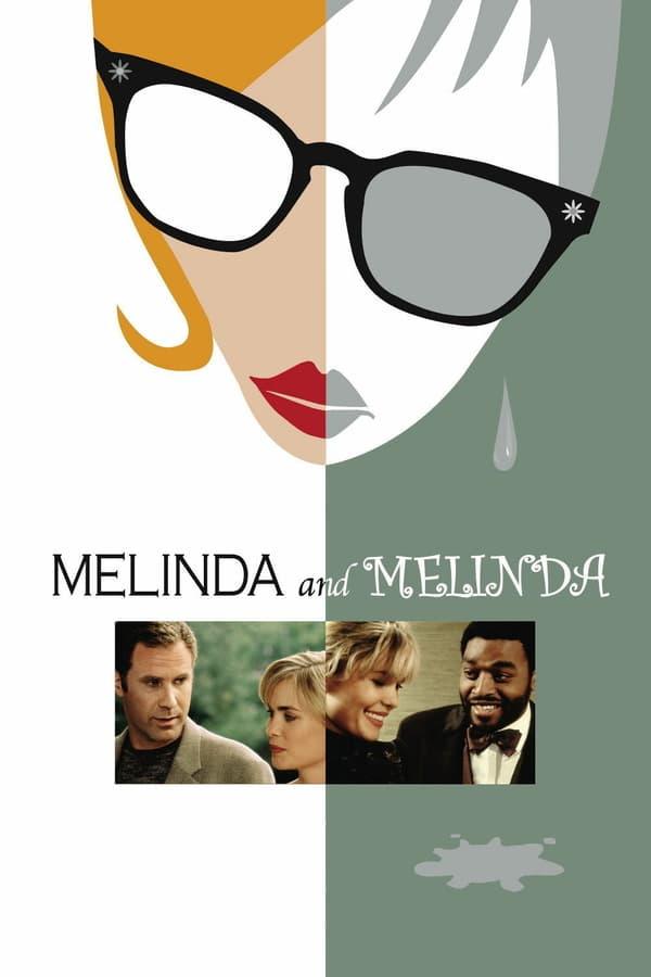 მელინდა და მელინდა / Melinda and Melinda