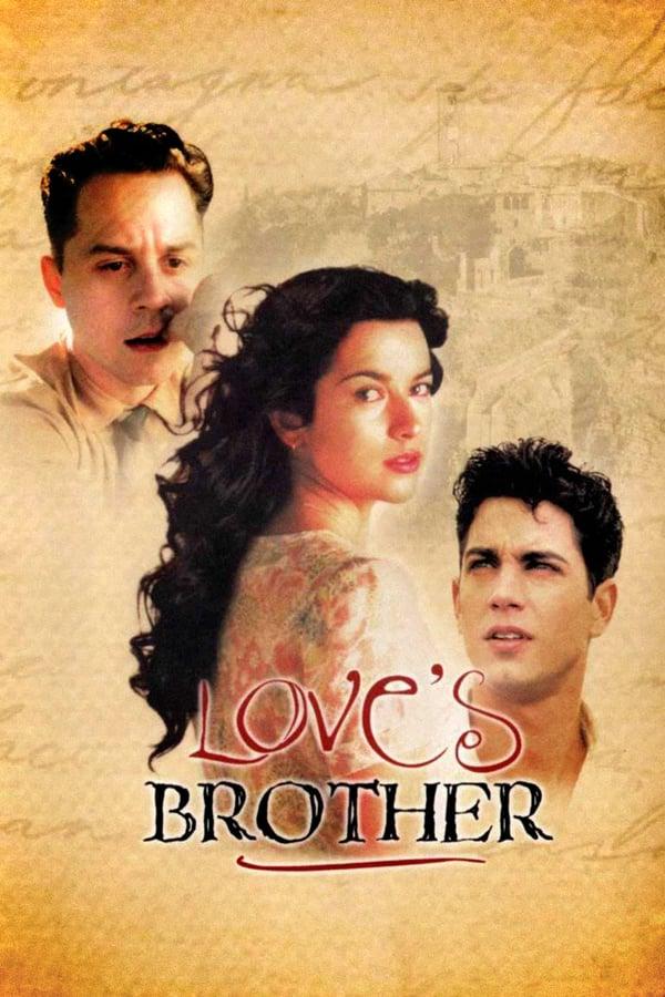 შეყვარებულის ძმა / Love's Brother