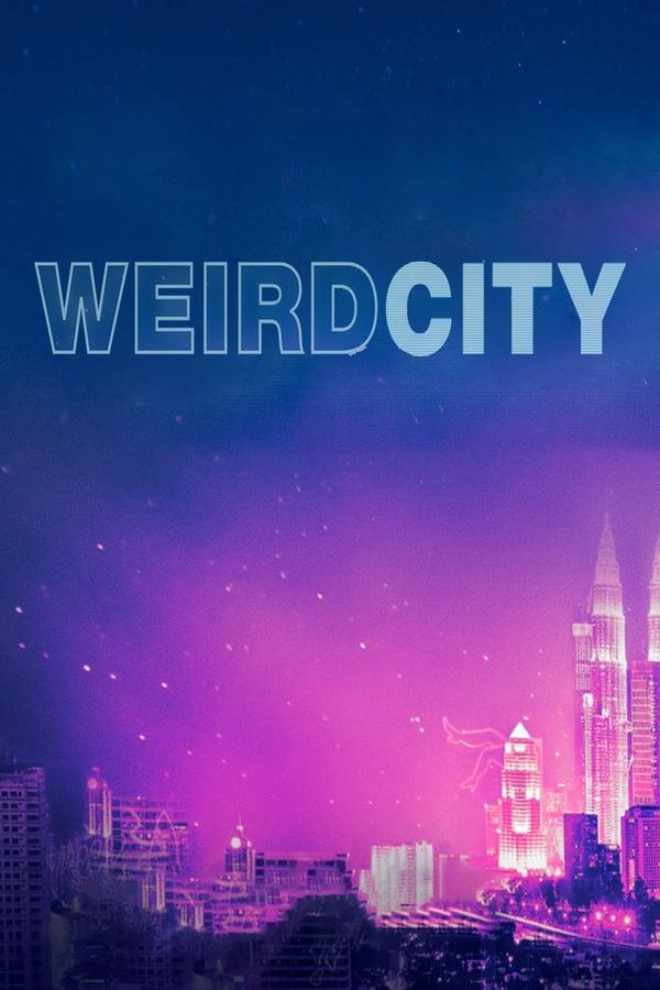 საბედისწერო ქალაქი / Weird City