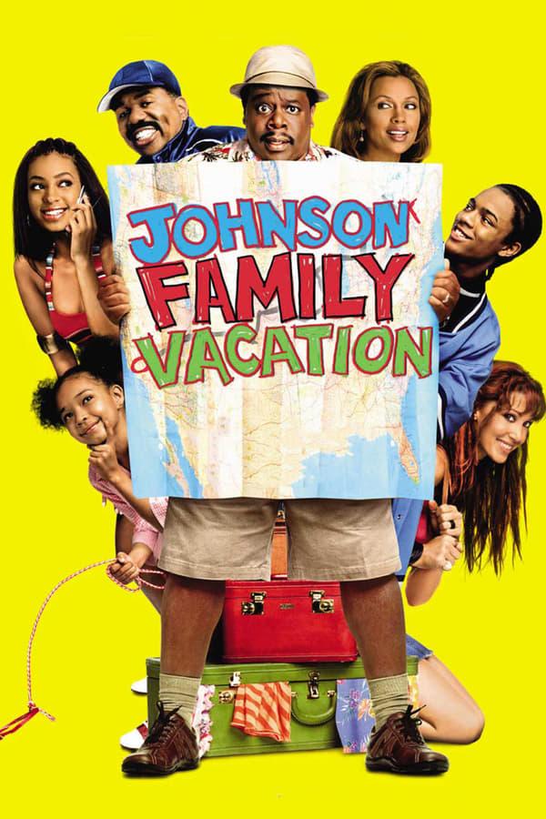 ჯონსონის ოჯახის არდადეგები / Johnson Family Vacation