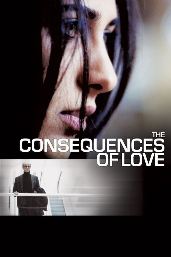 სიყვარულის შედეგები / The Consequences of Love