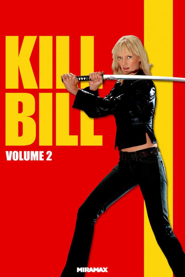 მოკალი ბილი 2 / Kill Bill: Vol. 2