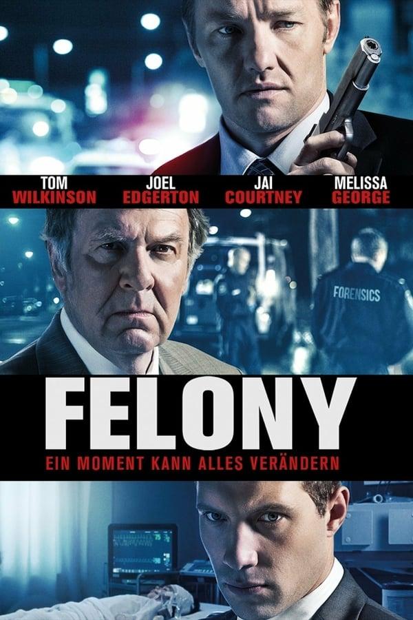 განსაკუთრებით მძიმე დანაშაული / Felony